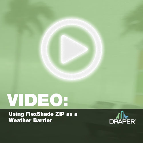 Video - using FlexShade ZIP as a weather barrier.